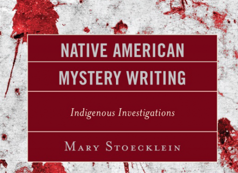 Native American Mystery Writing Indigenous Investigations book cover