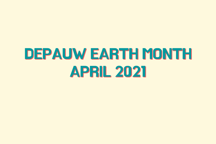 """""""DePauw Earth Month"""" with flowers, leaves, dots, clouds, and suns surrounding it. #GOLDFORGREEN"""