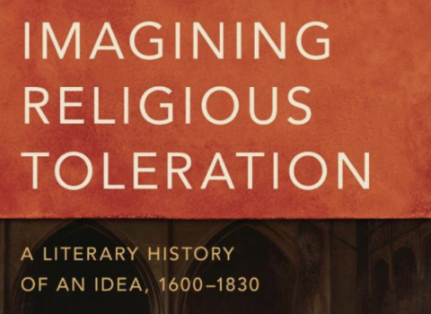 Imagining Religious Toleration - A Literary History of an Idea, 1600 - 1830 book cover
