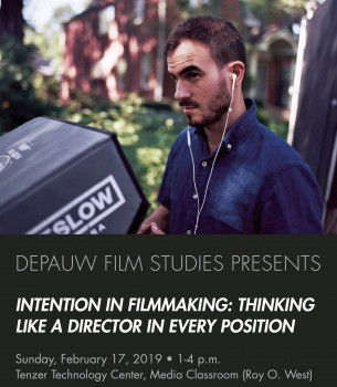 Intention in Filmmaking: Thinking Like a Director in Every Position