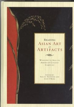 Reading Asian Art & Artifacts: Windows to Asia on American College Campuses