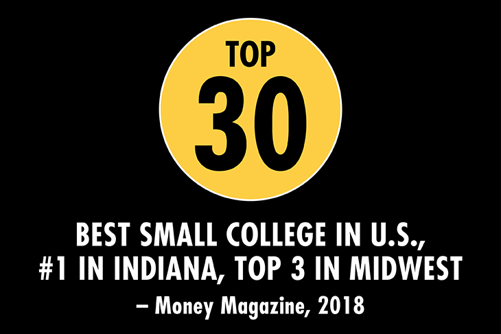 Top 30 Best Small College In the U.S., #1 in Indiana, Top 3 In the Midwest by Money Magazine in 2018