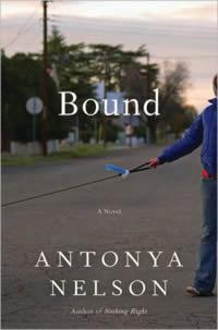 Antonya Nelson Bound