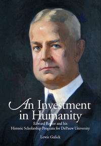 Book cover for 'An Investment in Humanity Edward Rector and his Historic Scholarship Program' by Lewis Gulick