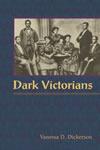 Dark Victorians by Vanessa Dickerson