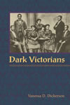 Dark Victorians by Vanessa Dickerson