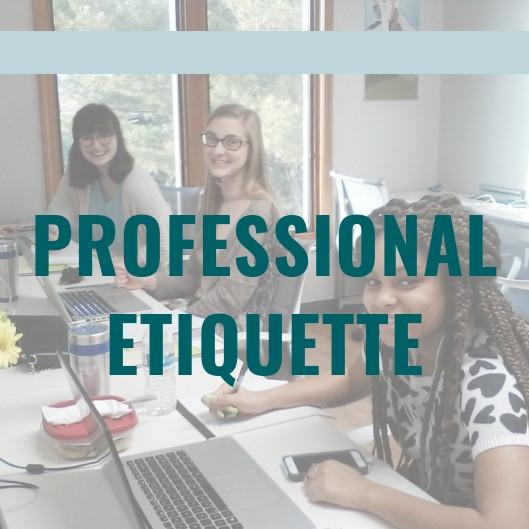Professional Etiquette