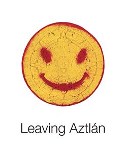 Cover art for 2007 Leaving Aztlan