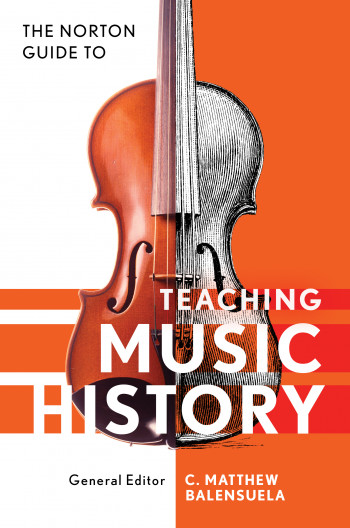 Norton Guide to Teaching Music History (2019) book cover