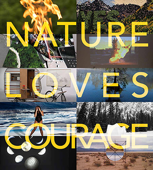 nature loves courage art exhibit 2017