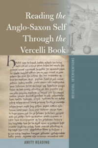 Cover art, Reading the Anglo-Saxon Self Through the Vercelli Book