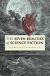 The Seven Beauties of Science Fiction by Istvan Csicsery-Ronay