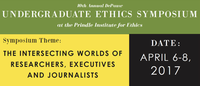 "Green, yellow and black graphic describing the theme of the 2017 Undergraduate Ethics Symposium, April 4-6: ""Intersecting Worlds of Researchers, Executives and Journalists"""
