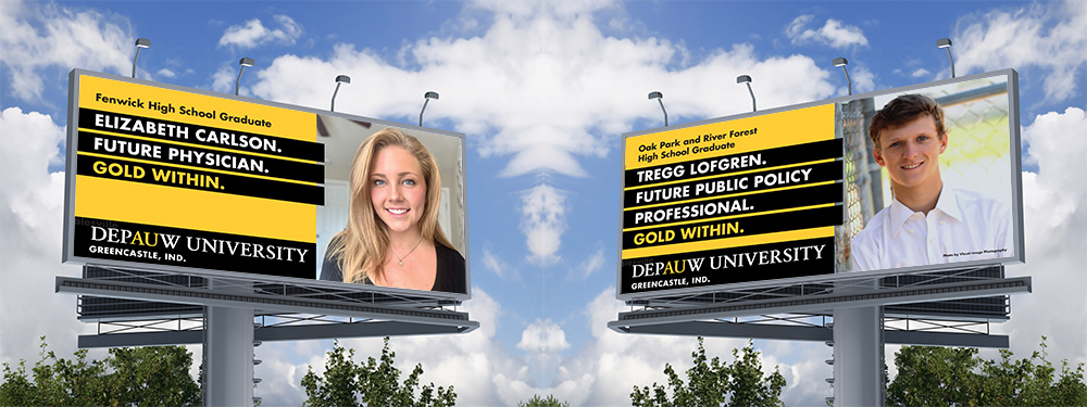 DePauw University promoted their brand promise through digital and traditional marketing like these billboards.
